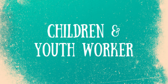 Children & Youth Worker
